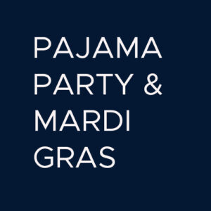 PJ Party/Mardi Gras